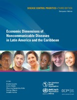 Economic Dimensions of Non-Communicable Disease in Latin America and the Caribbean. Disease Control Priorities. 3. ed. Companion Volume