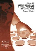 Curso de gestión de calidad y buenas prácticas de laboratorio. 3. ed.