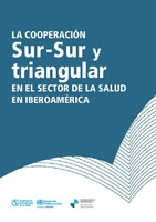 La Cooperación Sur-Sur y triangular en el sector de la salud en Iberoamérica