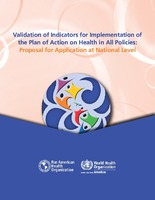Validation of Indicators for Implementation of the Plan of Action on Health in All Policies: Proposal for Application at National Level