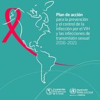 Plan de acción para la prevención y el control de la infección por el VIH y las infecciones de transmisión sexual 2016-2021