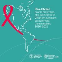 Plan d'Action pour la prévention et la lutte contre le VIH et les infections sexuellement transmissibles 2016-2021