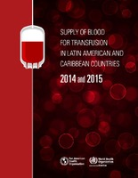 Supply of Blood for Transfusion in Latin American and Caribbean Countries, 2014 and 2015