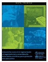 Antecedentes acerca de la reglamentación y el seguimiento de la comercialización de las bebidas alcohólicas para la protección de la salud pública