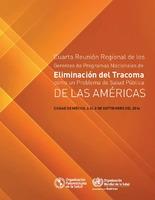 Cuarta Reunión Regional de los Gerentes de Programas Nacionales de Eliminación del Tracoma como un problema de salud pública de las Américas