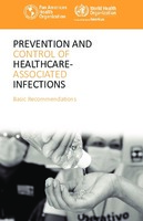 Prevention and control of healthcare-associated infections. Basic Recommendations