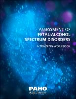 Assessment of Fetal Alcohol Spectrum Disorders