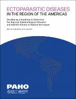 Ectoparisitic Diseases in the Region of the Americas: Developing a Roadmap to Determine the Regional Epidemiological Situation and Identify Actions to Reduce the Impact
