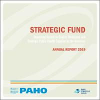 Strategic Fund Annual Report 2019. Improving Access to Quality Medicines and Health Technologies in the Americas