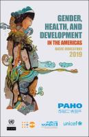 Gender, Health, and Development in the Americas: Basic Indicators 2019