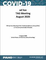 Fifth ad hoc Meeting of the Technical Advisory Group (TAG) on Vaccine-preventable Diseases. 4 August 2020 United States of America (virtual meeting)