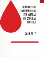 Supply of Blood for Transfusion in Latin America and Caribbean Countries 2016-2017