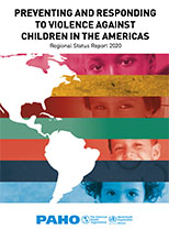 Regional Status Report 2020: Preventing and Responding to Violence against Children in the Americas